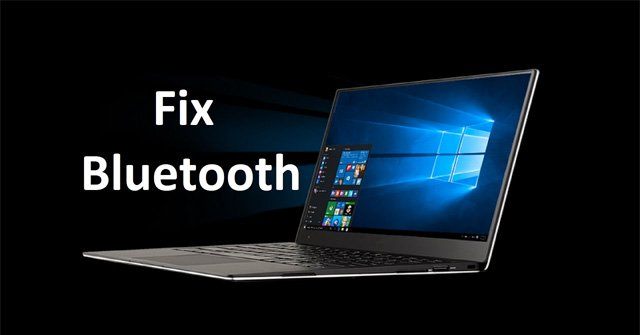 Khắc phục lỗi bluetooth không làm việc trên windows 7