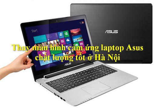 Dấu Hiệu Nhận Biết Nên Thay Màn Hình Laptop Asus Cảm Ứng